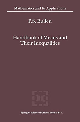 Handbook of Means and Their Inequalities (Mathematics and Its Applications (closed))