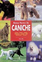 Manual práctico del caniche (Manuales prácticos de perros)