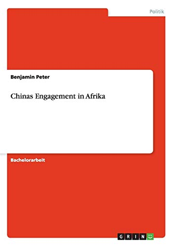 Chinas Engagement in Afrika