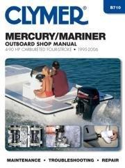 Mercury/Mariner 4-90HP Carburetted 4-Stroke Outboard Engine Manual (Clymer Marine Repair Series) (2015-08-20) -