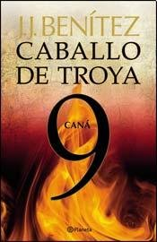 Caballo De Troya Ix - Cana