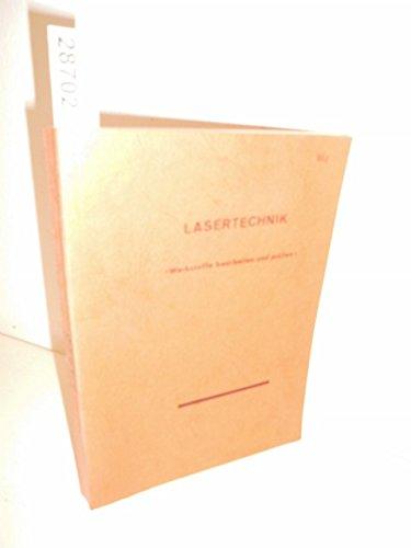 Seminar Lasertechnik . Werkstoffe bearbeiten und prüfen . Veranstalter: Bremer Institut für angewandte Strahltechnik