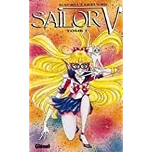 Sailor V, tome 1
