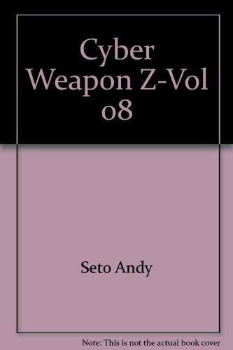 Cyber Weapon Z-Vol 08