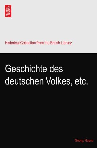 Geschichte des deutschen Volkes, etc.