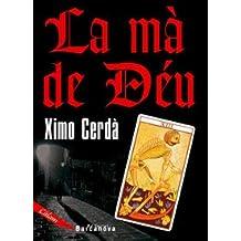 La Ma De Deu / Hand of God (Calam)