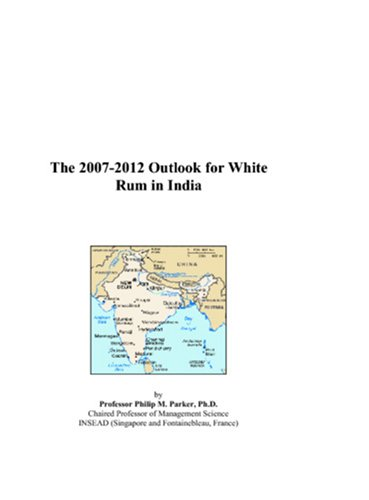 The 2007-2012 Outlook for White Rum in India