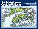 Anchorage and the Cook Inlet Basin