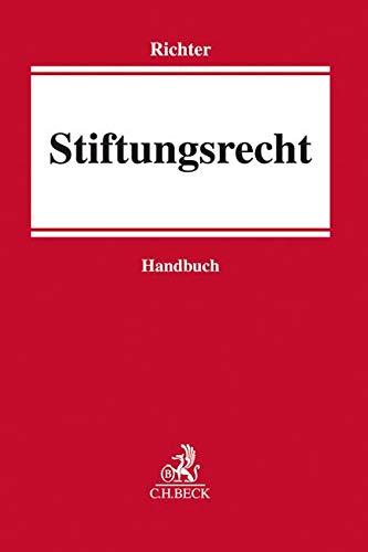 Stiftungsrecht: Handbuch