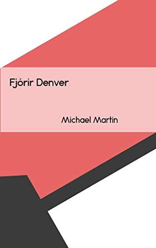 Fjórir Denver (Icelandic Edition) eBook: Martin, Michael: Amazon ...
