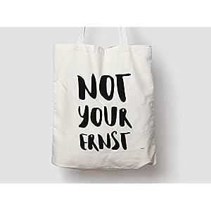 Not your Ernst/Jutetasche, Baumwolltasche, Einkaufstasche, Jute, Jutebeutel, Tragetasche, Stofftasche, Tasche, Schultertasche, Jute, Shopper