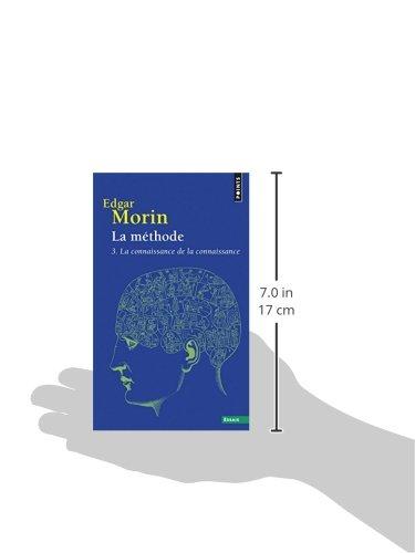 La Méthode 3. La connaissance de la connaissance