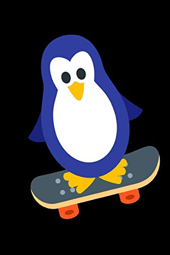Penguin Skateboarding Notebook Journal 120 College Ruled Pages 6 X 9