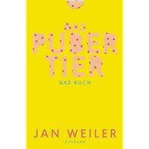 Das Pubertier. Das Buch: (Bd. 1 und 2 zum Film)
