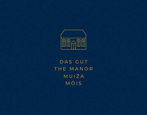 Anja Putensen: Das Gut - Auf den Spuren baltischer Gutshauskultur - Partnerlink