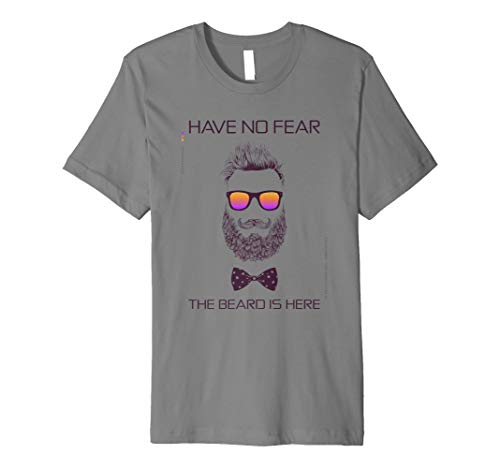 Have No Fear The Beard is Here T-Shirt Funny Man Geschenk