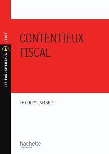 Contentieux fiscal par Thierry Lambert