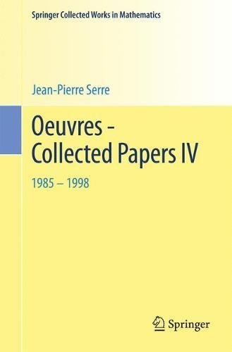 Oeuvres - Collected Papers IV: 1985 - 1998