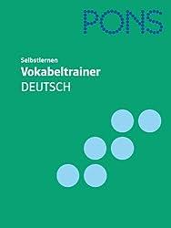 PONS Vokabeltrainer Deutsch: In 99 Kapiteln mit Lösungen für Deutsch für Fremd- und Zweitsprache