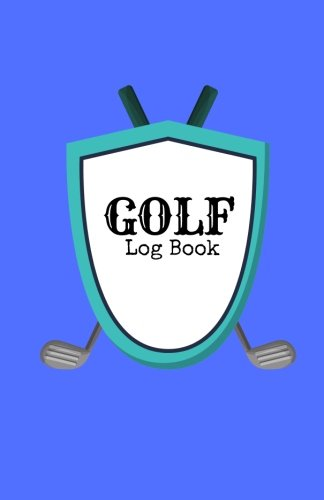 """Golf Log Book: Blue Cover 