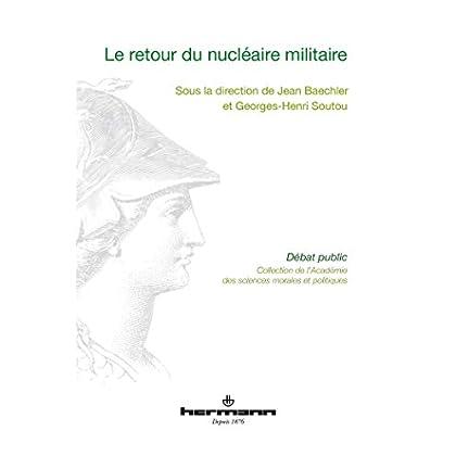 Le retour du nucléaire militaire