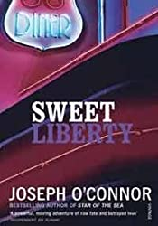 Sweet Liberty: Travels in Irish America