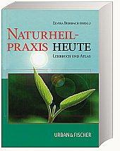 Naturheilpraxis heute, Lehrbuch und Atlas, mit CD- R