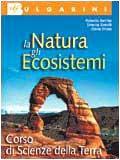 La natura, gli ecosistemi. Per le Scuole