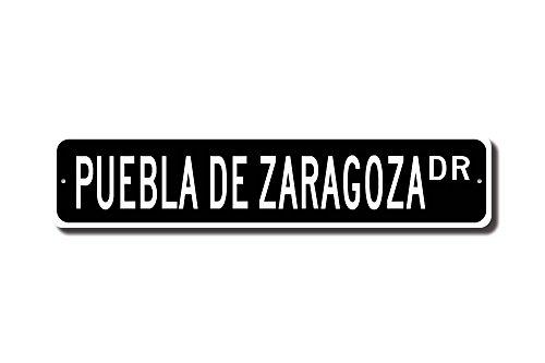 Mexico Street Sign (C-US-lmf379581 Puebla De Zaragoza Puebla De Zaragoza Sign Puebla Gift Puebla Visitor Mexico City Puebla Native Custom Street Sign Quality Metal Sign)