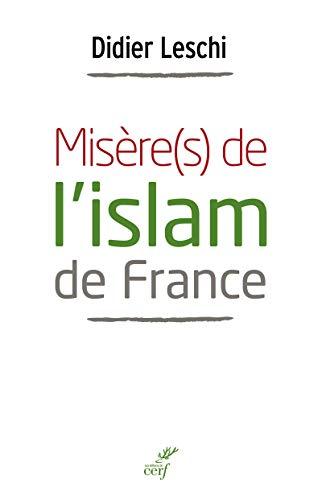 Misère(s) de l'islam de France