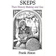 Skeps: Their History, Making and Use