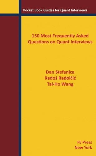 150 Most Frequently Asked Questions on Quant Interviews