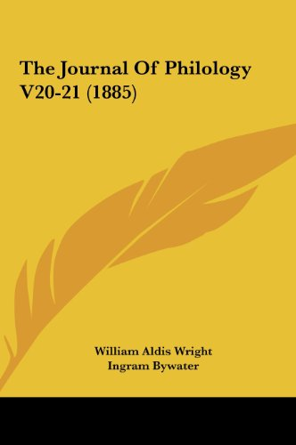 The Journal Of Philology V20-21 (1885)