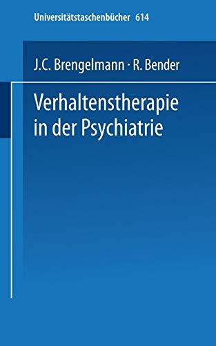 Verhaltenstherapie in der Psychiatrie (Universitätstaschenbücher) (German Edition) (Universitätstaschenbücher (614), Band 614)