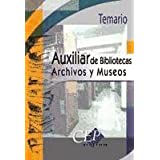 AUXILIAR DE BIBLIOTECAS ARCHIVOS Y MUSEOS TEMARIO OPOSICIONES