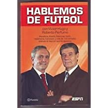 Hablemos de Futbol (Spanish Edition)