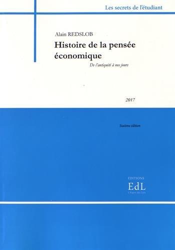 Histoire de la pensée économique : De l'Antiquité à nos jours par