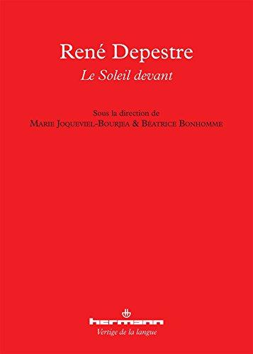 René Depestre : Le Soleil devant