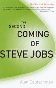 The Second Coming of Steve Jobs de [Deutschman, Alan]