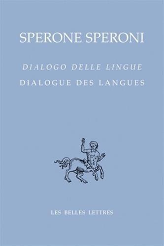 Dialogue des langues / Dialogo delle lingue par Sperone Speroni