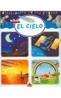 El cielo/The Sky (Diccionario De Los Peques/Dictionary of the Little Ones) por Emilie Beaumont