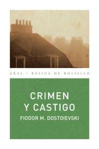 Crimen y castigo (Básica de Bolsillo) por Fiódor M. Dostoievski
