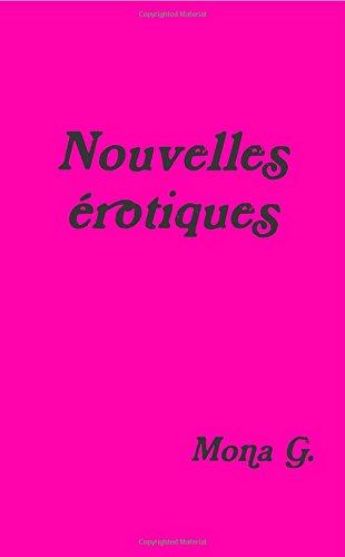 nouvelles érotiques par Mona G.