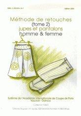 Méthode de retouches : Tome 2, Jupes et pantalons homme & femme par J-P Vauclair