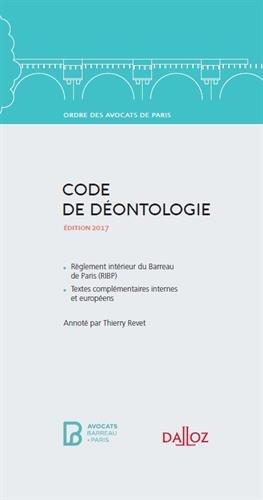 Code de déontologie de l'Ordre des avocats de Paris 2016 - 1re édition