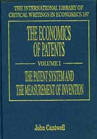 The Economics of Patents (The International Library of Critical Writings in Economics Series)