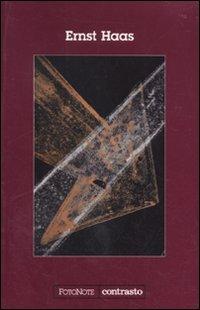 Ernst Haas. Ediz. illustrata