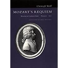 "Mozart's ""Requiem"": Historical and Analytical Studies, Documents, Score"
