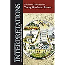 Young Goodman Brown (Bloom's Modern Critical Interpretations (Hardcover)) by Nathaniel Hawthorne (2005-03-01)