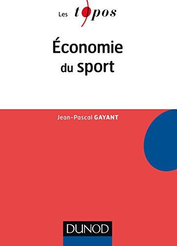 Economie du sport par Jean-Pascal Gayant